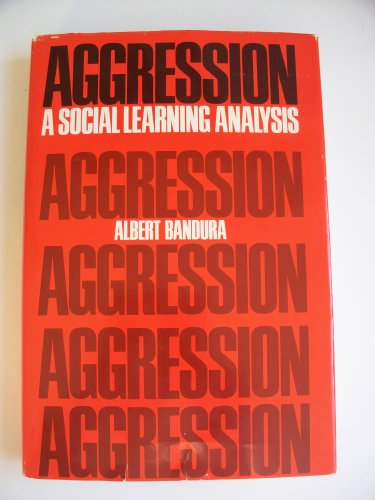 9780130207432: Aggression: A Social Learning Analysis (The Prentice-Hall Series in Social Learning Theory)