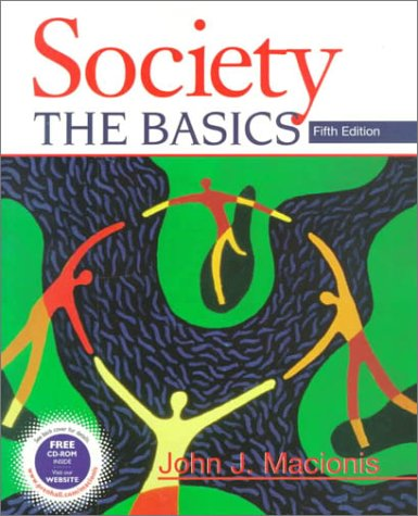 Society: The Basics: John J. Macionis