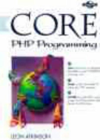 9780130207876: Core PHP Programming (Core Series)