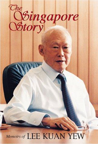 The Singapore Story: Memoirs of Lee Kuan: Kuan Yew Lee;