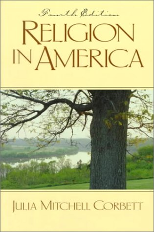 Religion in America (4th Edition): Julia Corbett Hemeyer,