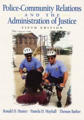 9780130209979: Police-Community Relations and the Administration of Justice (5th Edition)