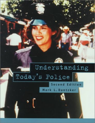 9780130210081: Understanding Today's Police (2nd Edition)