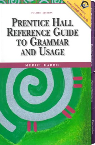 9780130210227: Prentice Hall Reference Guide to Grammar and Usage (4th Edition)