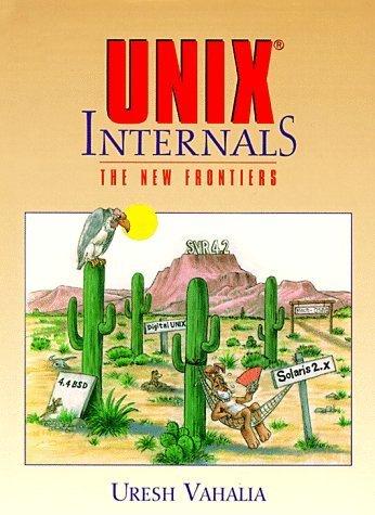 9780130210340: Unix Internals: The New Frontiers