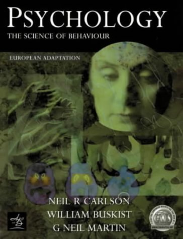9780130212283: Psychology: the Science of Behaviour (European Adaptation)