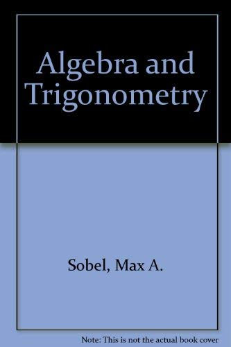 9780130212702: Algebra and Trigonometry