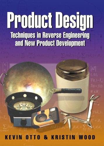 9780130212719: Product Design: Techniques in Reverse Engineering and New Product Development