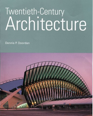 9780130212757: Twentieth-Century Architecture