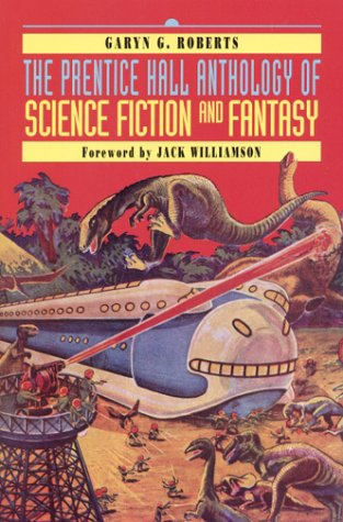 9780130212801: The Prentice Hall Anthology of Science Fiction and Fantasy