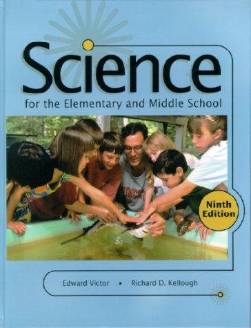 9780130213136: Science for the Elementary and Middle School (9th Edition)