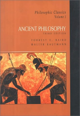 9780130213143: Ancient Philosophy (Philosophic Classics, Volume I - 3rd Edition)