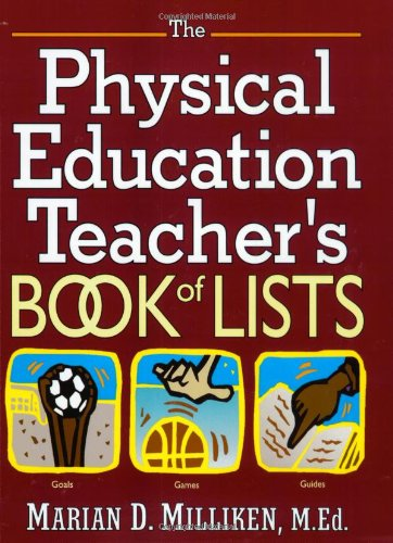 9780130213341: The Physical Education Teacher's Book of Lists