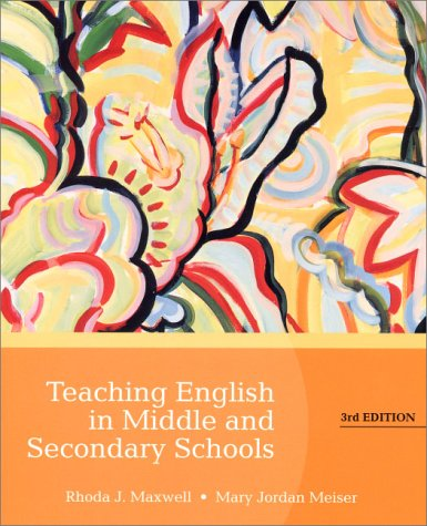 9780130213624: Teaching English in Middle and Secondary Schools (3rd Edition)