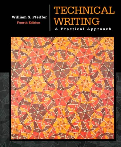 9780130213723: Technical Writing: A Practical Approach (4th Edition)