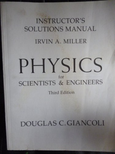 9780130213815: Physics for Scientists & Engineers: Instructor's Solutions Manual