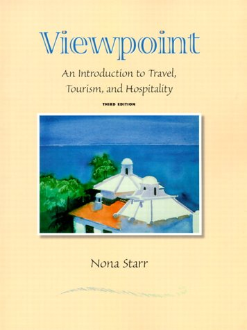 9780130214171: Viewpoint: An Introduction to Travel, Tourism, and Hospitality (3rd Edition)