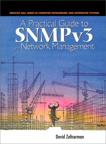 9780130214539: A Practical Guide to SNMPv3 and Network Management
