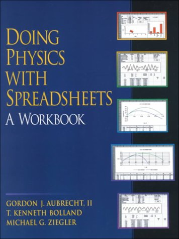 9780130214744: Doing Physics With Spreadsheets: A Workbook