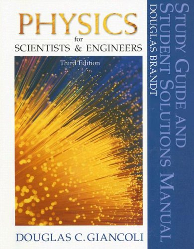 9780130214751: Physics for Scientists and Engineers (Study Guide and Student Solutions Manual)