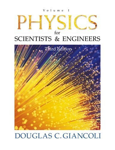 9780130215185: Physics for Scientists and Engineers: Volume I (3rd Edition) (Physics for Scientists & Engineers) (v. 1)