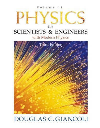 9780130215192: 2: Physics for Scientists and Engineers with Modern Physics: Volume II (3rd Edition) (Physics for Scientists & Engineers)