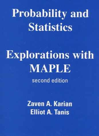 9780130215369: Probability and Statistics Explorations with MAPLE (2nd Edition)