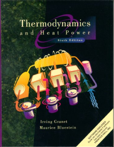 9780130215390: Thermodynamics and Heat Power (6th Edition)
