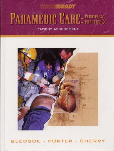 9780130215970: Paramedic Care: Principles & Practice: Patient Assessment