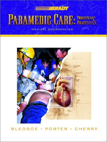 9780130215987: Paramedic Care: Principles & Practice: Medical Emergencies
