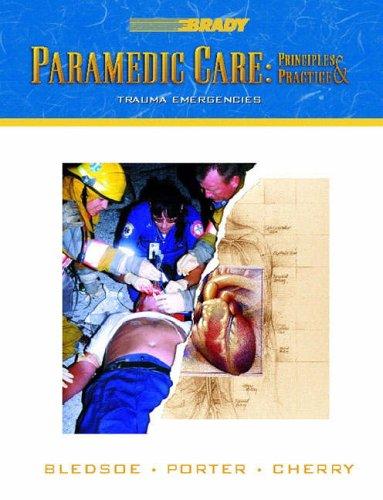 9780130216137: Paramedic Care: Trauma Emergencies v. 4: Principles and Practice