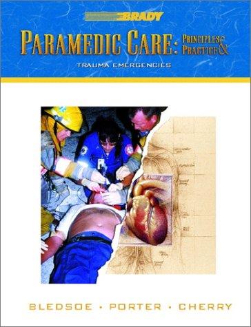 9780130216137: Paramedic Care: Principles Practice, Volume 4: Trauma Emergencies