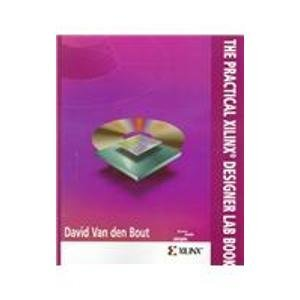 9780130216175: The Practical Xilinx Designer Lab Book: Version 1.5