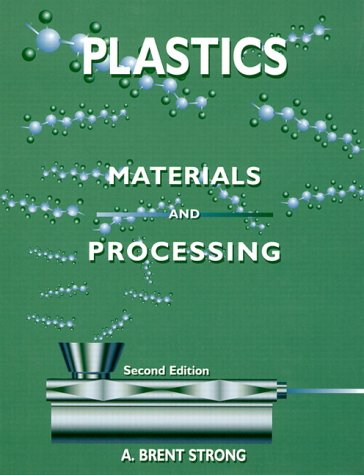 9780130216267: Plastics: Materials and Processing (2nd Edition)