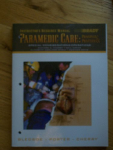 9780130216458: Brady Paramedic Care : Principles & Practice : Special Considerations / Operations, (Instructor's Resource Manual) (Volume 5)