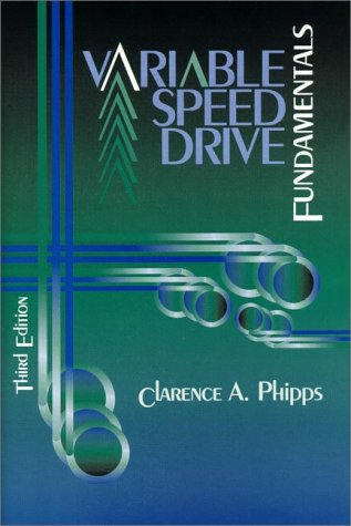 9780130216496: Variable Speed Drive Fundamentals (3rd Edition)