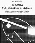 9780130216687: Algebra for college students: An intermediate approach