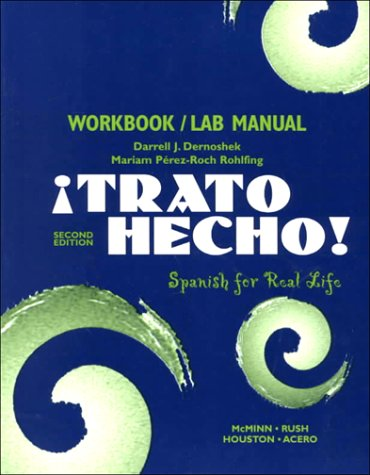 9780130216694: Trato Hecho : Spanish for Real Life (Workbook/Lab Manual)