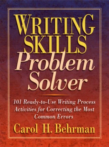 9780130217165: Writing Skills Problem Solver: 101 Ready-to-use Writing Process Activities for Correcting the Most Common Errors