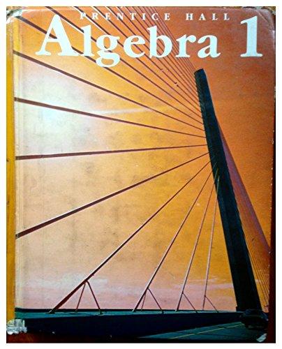 9780130217264: Prentice Hall Algebra One (Student Text)