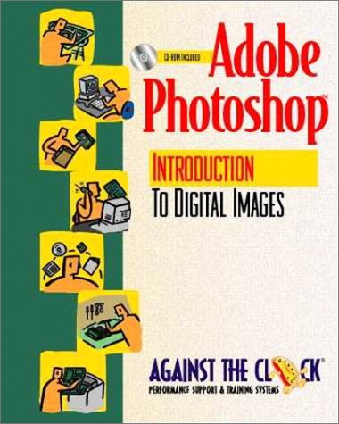 9780130217455: Adobe Photoshop 5: An Introduction to Digital Images and Student CD Package