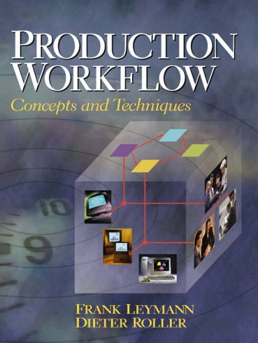 9780130217530: Production Workflow: Concepts and Techniques