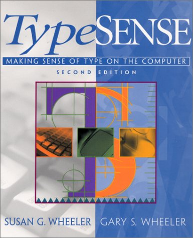 9780130218049: TypeSense: Making Sense of Type on the Computer (2nd Edition)