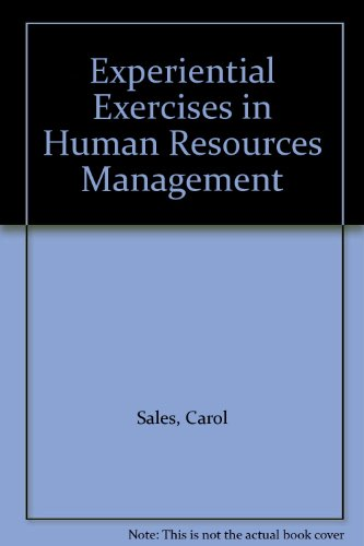 Experiential Exercises In Human Resource Management