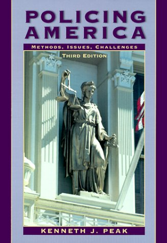 9780130218841: Policing America: Methods, Issues, Challenges