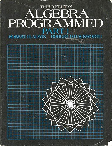 9780130219084: Algebra Programmed: Part 1