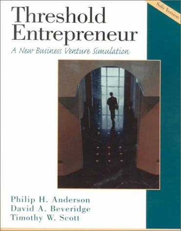 9780130219213: Threshold Entrepreneur: A New Business Venture Simulation: Solo Version Book and Disk