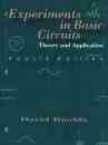 9780130219589: Experiments in Basic Circuits: Theory and Application : To Accompany Floyd, Principles of Electric Circuits Sixth Edition
