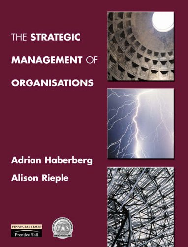 9780130219718: The Strategic Management of Organisations