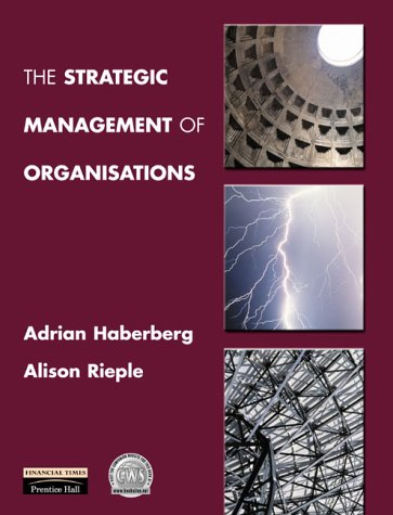 9780130219718: The Strategic Management of Organizations